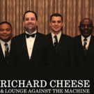 Richard Cheese & Lounge Against The Machine Head to Boulder Theater This April