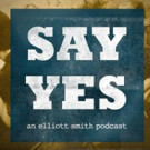 The Guestlist & Kill Rock Stars Present 'Say Yes: An Elliott Smith Podcast'