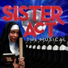 BWW Review: SISTER ACT THE MUSICAL at InterACT Theatre is Fabulous, Baby!
