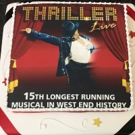 THRILLER LIVE Celebrates Becoming the 15th Longest Running West End Musical of All Time!