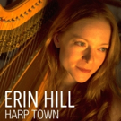 Harpist Erin Hill Releases New Album of Covers