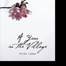 A YEAR IN THE VILLAGE is Released