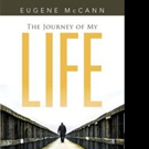 Eugene McCann Announces THE JOURNEY OF MY LIFE