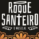 BWW Preview: Based on the Most-Watched Soap Opera in the history of Brazilian television, ROQUE SANTEIRO – O MUSICAL Opens at Teatro FAAP