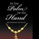 Kathleen French Releases IN THE PALM OF HIS HAND