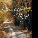 ONCE UPON A RIDGE is Released