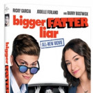 Side-Splitting Comedy BIGGER FATTER LIAR Coming to DVD, Digital HD & On Demand 4/18