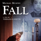 Michael Murphy Falls From Grace in FALL from Breaking Glass Pictures