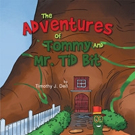 Timothy Dell Shares 'The Adventures of Tommy and Mr. Tid Bit'