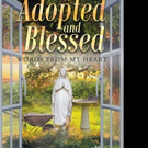 Sharla Ynostrosa Releases ADOPTED AND BLESSED