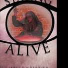 James Goodenough Pens STAYING ALIVE