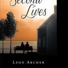 Leon Archer Releases SECONED LIVES