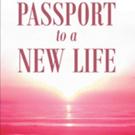 Donald E. Tilden Shares 'Passport to a New Life'