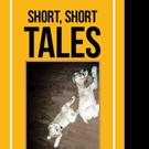 David Pliner Shares SHORT, SHORT TALES