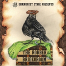 The Arc Stages Community Stage to Present THE ROBBER BRIDEGROOM