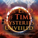 'The End of Time Mysteries Unveiled' is Released
