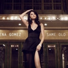 FIRST LISTEN: Selena Gomez Reveals New Track 'Same Old Love'