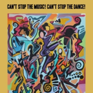 Dancers Over 40 to Perform CAN'T STOP THE MUSIC Event, 10/14