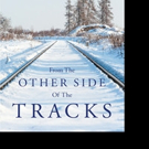 Alexis Soleil Releases FROM THE OTHER SIDE OF THE TRACKS