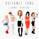 Janet Devlin Announces Upcoming Release Date for Forthcoming Single 'Outernet Song'