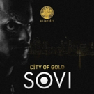 SOVI's 'City Of Gold' Out Now on Gazgolder Records