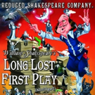 Reduced Shakespeare Company's New Show 'LONG LOST FIRST PLAY' to Embark on UK Tour