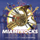 Maestro Eduardo Marturet, Rudy Perez & Richard Jay-Alexander Will Lead the The Miami Symphony Orchestra in MIAMI ROCKS