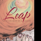 Nancy Xia Releases LEAP - INTO THE MIND OF A SUICIDE