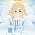 Nicole Campbell Pens WILLOW THE ANGEL AFRAID OF HEIGHTS