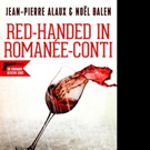 Le French Book Announces Presales of RED-HANDED IN ROMANEE-CONTI