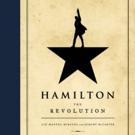BWW Review: HAMILTON: THE REVOLUTION
