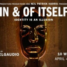 Neil Patrick Harris Presents the New York Premiere of IN AND OF ITSELF by Derek Delgaudio