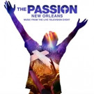 Soundtrack from FOX's THE PASSION Set for Release 3/18; Track List Revealed