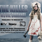 SGL Entertainment Launches THE KILLER MOVIE CHANNEL
