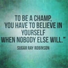 Fitness Tip of the Day: Believe You're a Champ