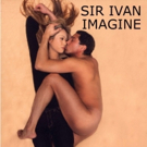 SIR IVAN Releases New Version of 'Imagine' To Help Victims Of PTSD