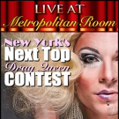 NY's NEXT TOP DRAG QUEEN Back for 5th Season at Metropolitan Room