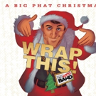 Grammy Winner GORDON GOODWIN to Release 'A Big Phat Christmas Wrap This', Today