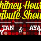 Alice Tan Ridley and Ayanna Irish Team for Whitney Houston Tribute at Cafe Wha? Tonight