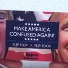 Parody Flip Book Says MAKE AMERICA CONFUSED AGAIN!