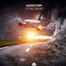 AudioStorm Returns to Bonzai Progressive with 'Lethal Engine'