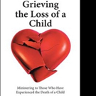 Dale Rose Shares GRIEVING THE LOSS OF A CHILD