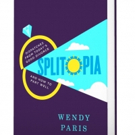 Wendy Paris Launches SPLITOPIA to Help Cope With Divorce