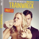 Amy Schumer's Modern Comedy TRAINWRECK Arrives On Blu-ray, DVD & On Demand Today