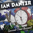 Dressed To Kill Drummer Ian Danter to Release New Album 'Second Time Around'