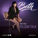 R&B Singer/Songwriter Beth Releases Her Debut Single 'Pillow Talk'