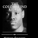 THE COLOR BLIND KILLER Exposes Race Discrimination