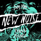 Dim Mak's New Noise Free Download TYNVN 'Pounce' Out Today