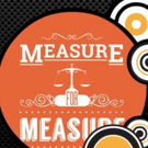 Drilling Company's Jazz-Infused MEASURE FOR MEASURE Begins Today in Bryant Park