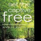 SET THE CAPTIVE FREE is Released